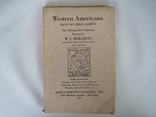 9781125963159: Western Americana Many of Great Rarity The Distinguished Collection Formed by W