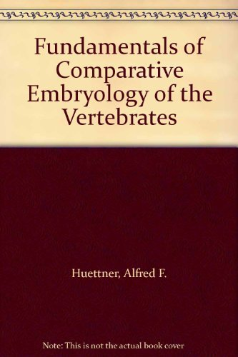 9781125967997: Fundamentals of Comparative Embryology of the Vertebrates