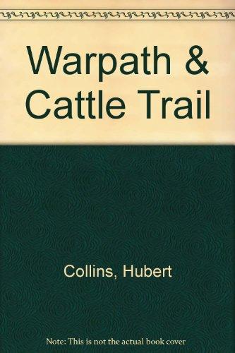 9781125976166: Warpath & cattle trail,