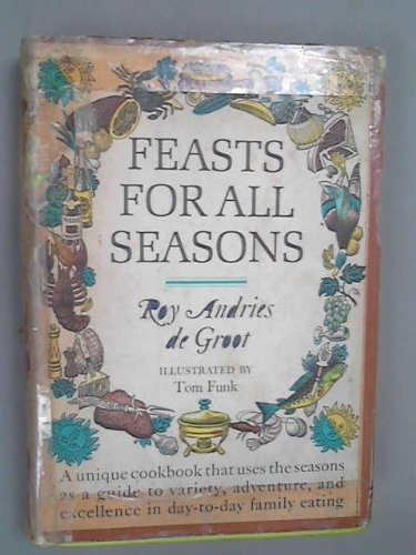Feasts For All Seasons: Roy Andries De