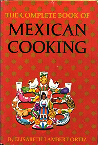 9781126036166: The complete book of Mexican cooking,