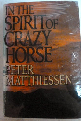 9781127015603: In the Spirit of Crazy Horse 1ST Edition