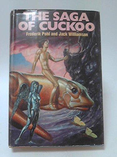 9781127022045: The Saga of Cuckoo