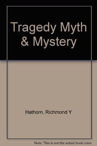 9781127037193: Tragedy, Myth and Mystery