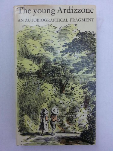 9781127078837: The Young Ardizzone: An Autobiographical Fragment