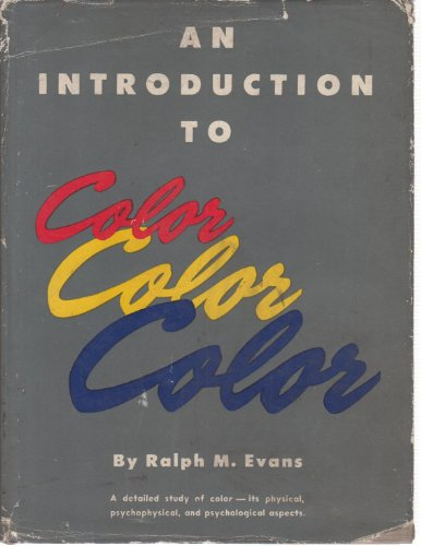 An Introduction To Color: Evans, Ralph M.