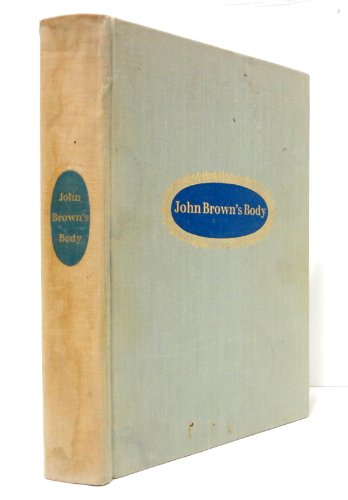 JOHN BROWN'S BODY. (9781127104772) by Stephen Vincent Benet