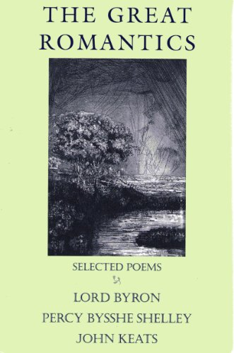 9781127107988: The Great Romantics: Selected Poems