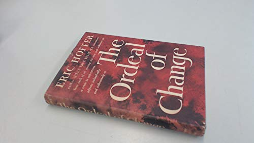 9781127240852: The Ordeal of Change