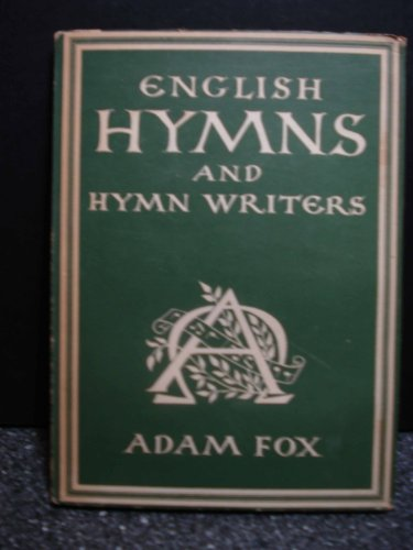 9781127261024: English Hymns and Hymn Writers