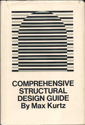 9781127267545: Comprehensive Structural Design Guide