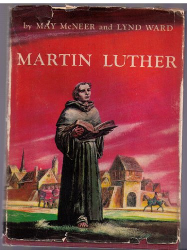 9781127273249: Martin Luther, by May McNeer and Lynd Ward