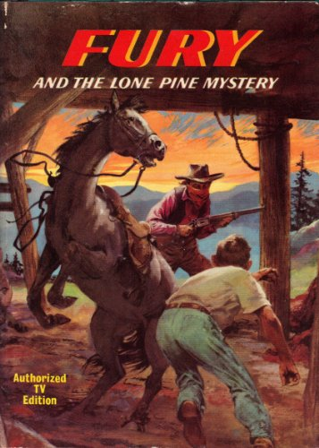 9781127281282: Fury and the Lone Pine Mystery
