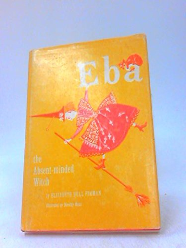 9781127301645: Eba the absent-minded witch
