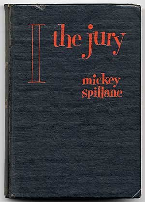 9781127318377: I the Jury 1ST Edition