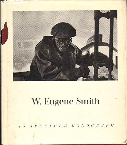9781127355938: W. Eugene Smith: His Photographs and Notes