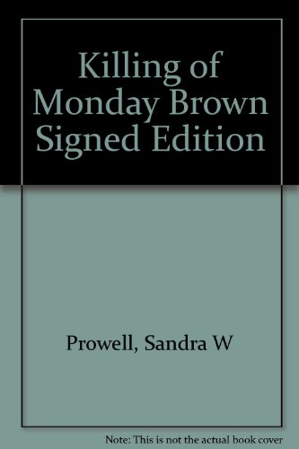 9781127365326: The Killing of Monday Brown (Signed)