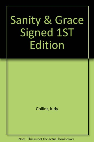 9781127367214: Sanity & Grace Signed 1ST Edition