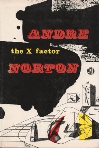 X Factor 1ST Edition (112737012X) by Andre Norton