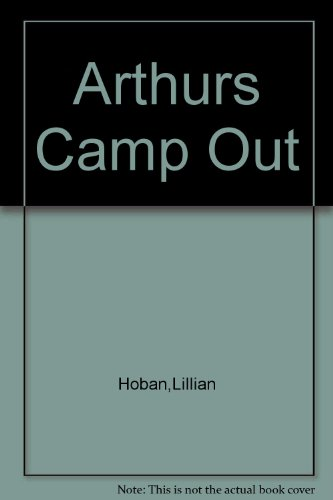 9781127384976: Arthurs Camp Out