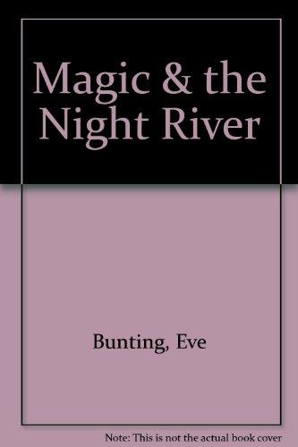 9781127410200: Magic & the Night River