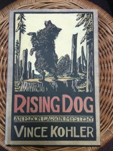 9781127416851: Rising Dog 1ST Edition Inscribed
