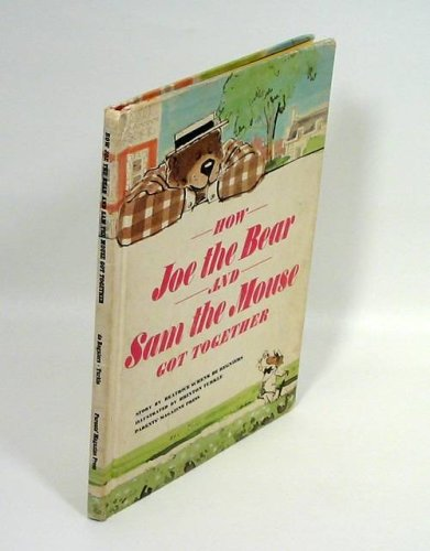 9781127448784: How Joe the Bear and Sam the Mouse Got Together