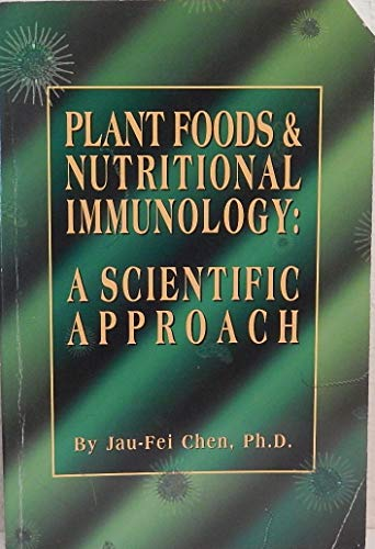 9781127467976: Plant Food and Nutritional Immunology: a Scientific Approach