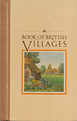 9781127488865: Aa Book Of British Villages: A Guide To 700 Of The Most Interesting And Attractive Villages In Britain