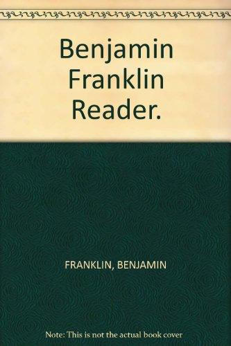 9781127490752: A Benjamin Franklin Reader