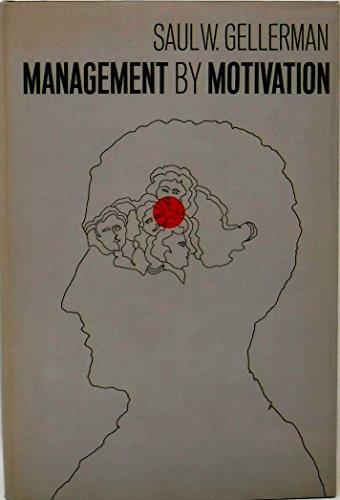 9781127491421: Management by Motivation
