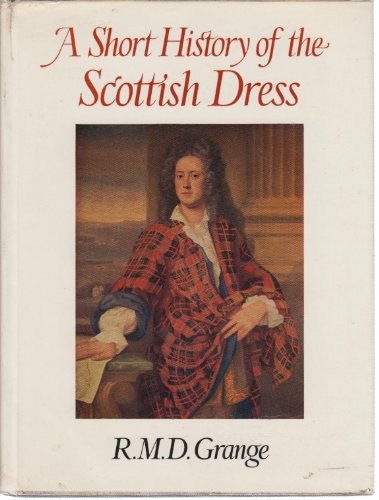 9781127493005: A Short History of the Scottish Dress