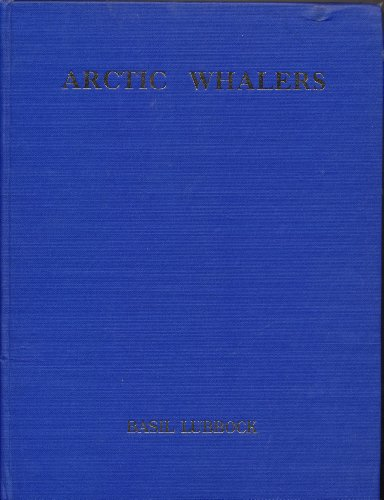 9781127511518: The Arctic whalers