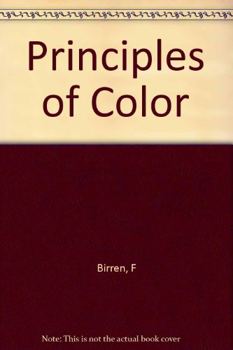 9781127520428: Principles of color;: A review of past traditions and modern theories of color harmony