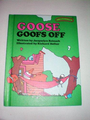 9781127521432: Goose Goofs Off