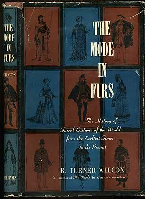 9781127537266: The Mode in Furs: The History of Furred Costume of the World from the Earliest Times to the Present