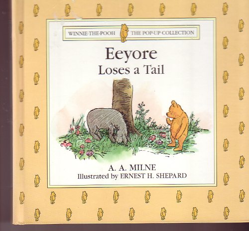 9781127537341: Eeyore Loses A Tail - Winnie-the-Pooh (The Pop-up Collection)