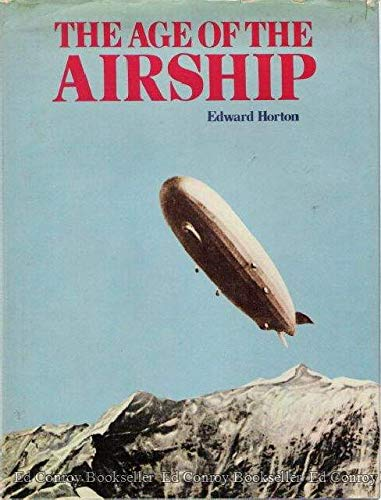 9781127539109: The Age Of The Airship