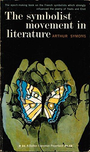9781127539857: The Symbolist Movement in Literature