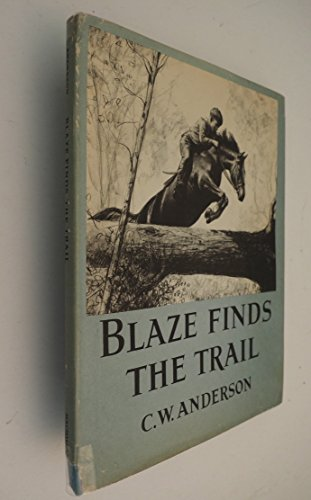 9781127541157: Blaze Finds the Trail