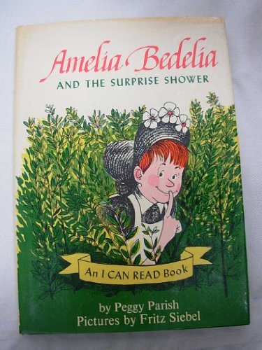 9781127541188: Amelia Bedelia and the Surprise Shower (An I Can Read Book)