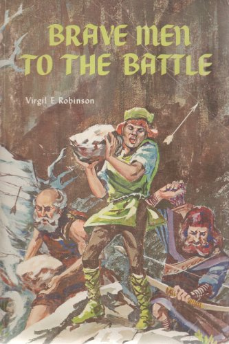 9781127544769: Brave Men To the Battle the Story of The