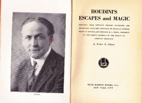 9781127549771: Houdini's Escapes and Magic. Prepared from Houdini's Private Notebooks and Memoranda with the Assistance of Beatrice Houdini...
