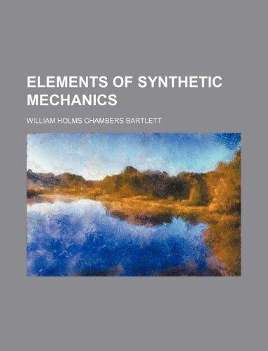 9781130000108: Elements of synthetic mechanics