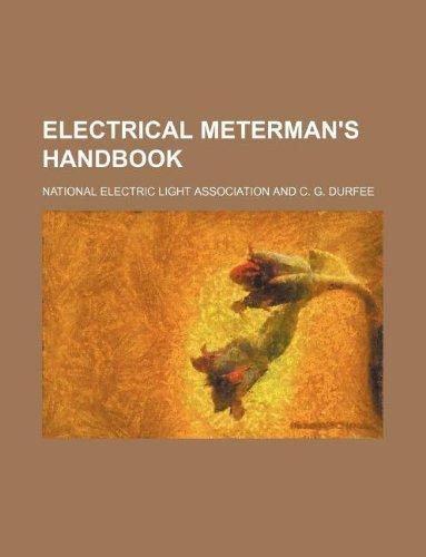9781130013801: Electrical Meterman's Handbook