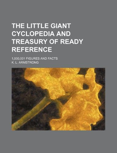 The little giant cyclopedia and treasury of: Armstrong, K. L.