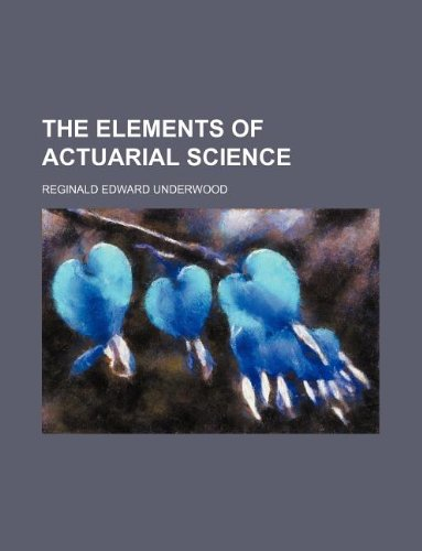 The elements of actuarial science