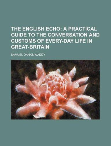 9781130044881: The English Echo