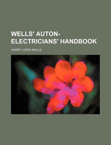 9781130049534: WELLS' AUTON-ELECTRICIANS' HANDBOOK