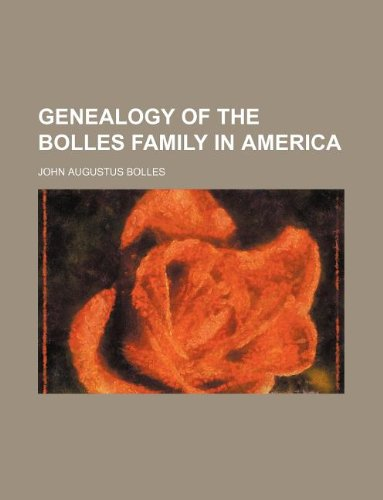 9781130059205: Genealogy of the Bolles family in America